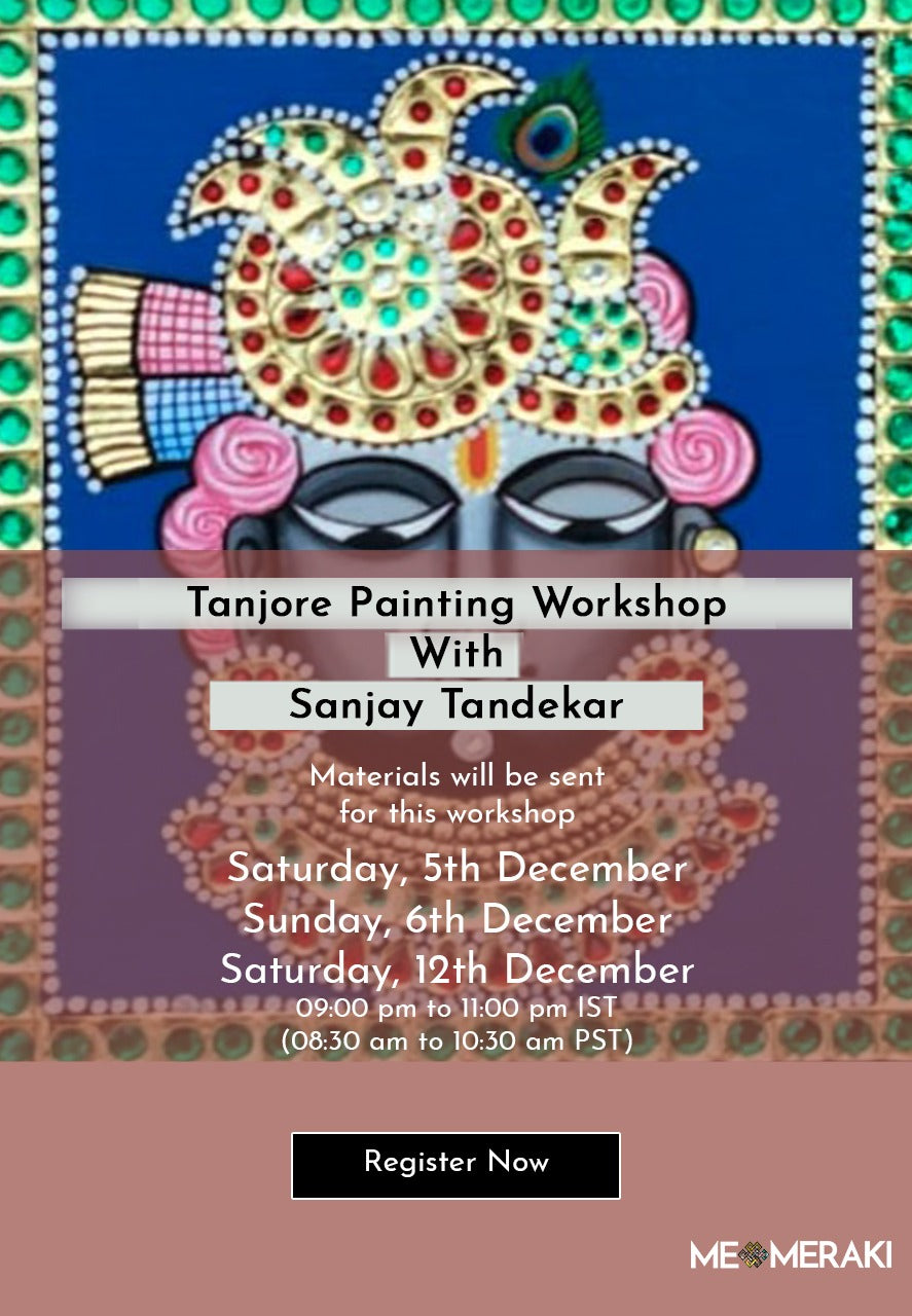 5th,6th & 12th Dec ONLINE TANJORE WORKSHOP WITH SANJAY TANDEKAR – MATERIALS INCLUDED