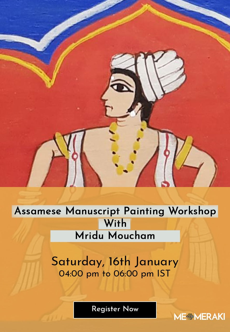 BUY RECORDING: Assamese Manuscript Painting WORKSHOP BY Mridu Moucham Bora