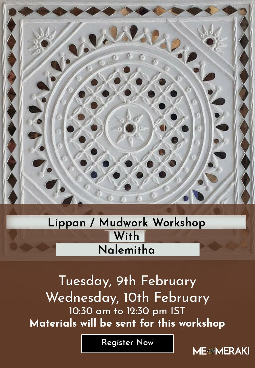 9th and 10th Feb: LIVE ONLINE LIPPAN KAAM WORKSHOP BY NALEMITHA(Suitable for US timezone too)