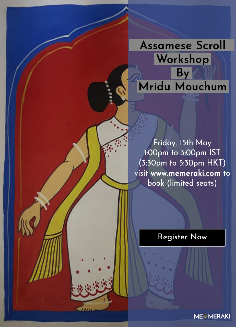 15TH MAY: ONLINE ASSAMESE SCROLL WORKSHOP WITH MRIDU MOUCHUM
