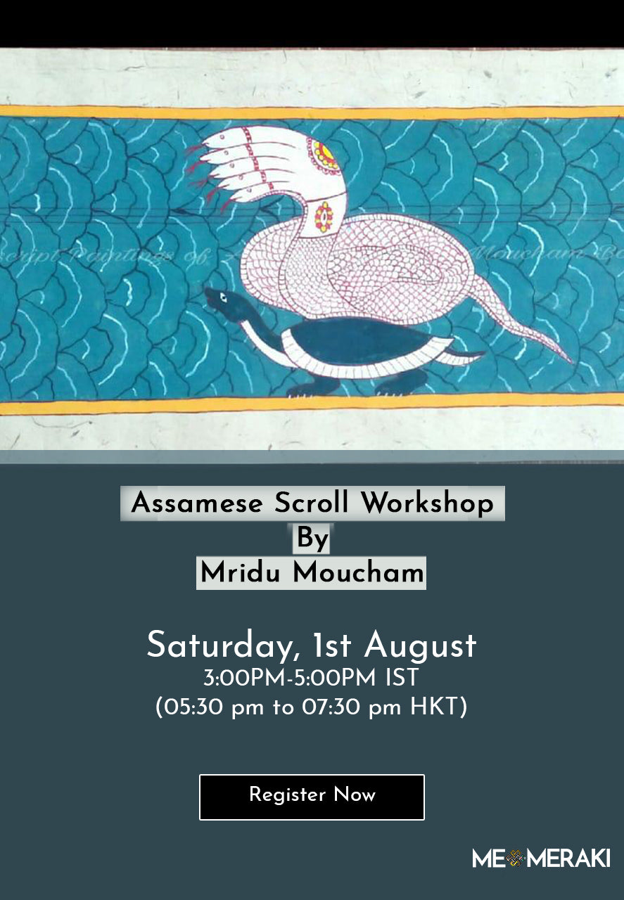 1ST AUGUST: ONLINE ASSAMESE SCROLL WORKSHOP BY MRIDU MOUCHAM