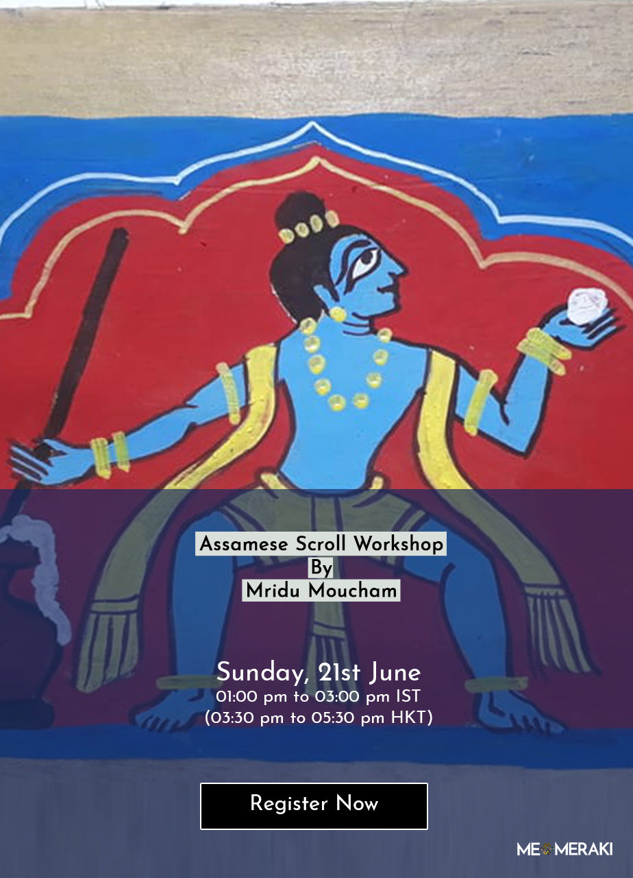 21ST JUNE: ONLINE ASSAMESE SCROLL WORKSHOP BY MRIDU MOUCHAM