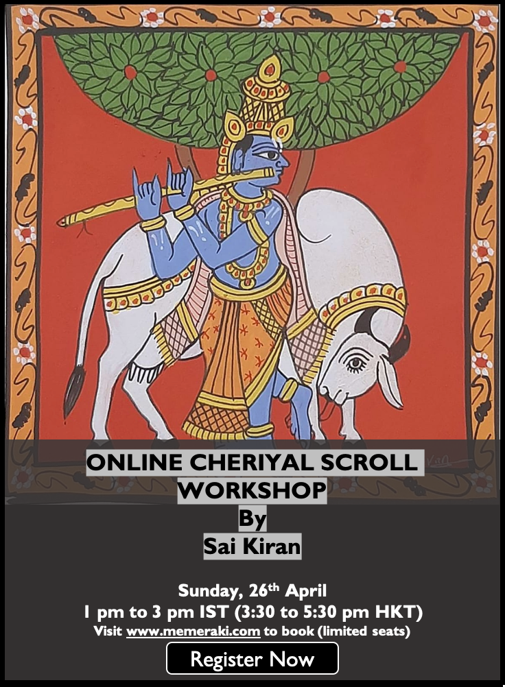 26th April: Online Cheriyal Scroll Workshop with Sai Kiran