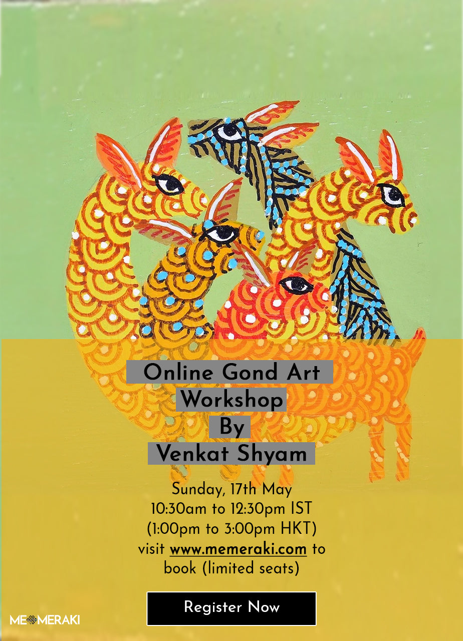 17TH MAY: ONLINE GOND ART WORKSHOP WITH VENKAT SHYAM