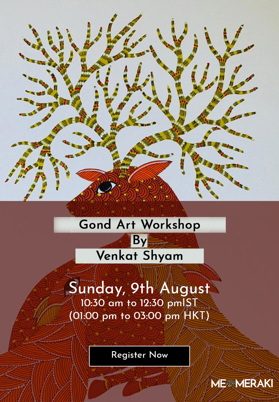 9TH AUGUST: ONLINE GOND ART WORKSHOP BY VENKAT SHYAM