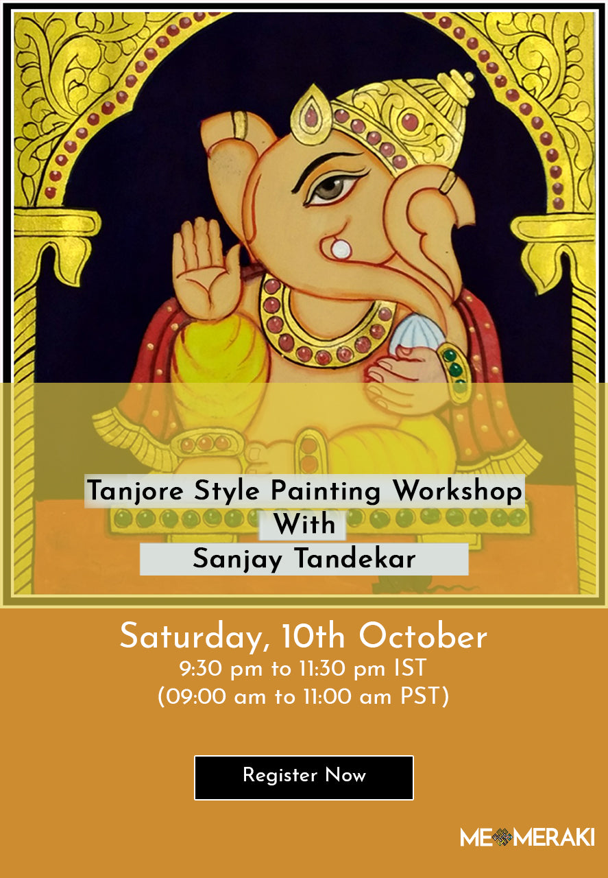 10th OCTOBER : ONLINE TANJORE STYLE PAINTING WORKSHOP WITH SANJAY TANDEKAR
