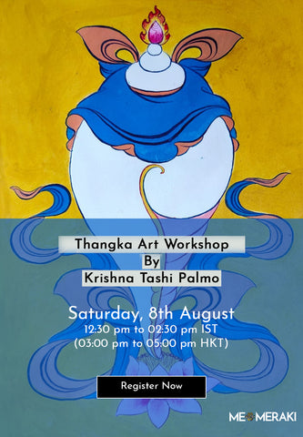 8TH AUGUST: ONLINE THANGKA ART WORKSHOP BY KRISHNA TASHI PALMO