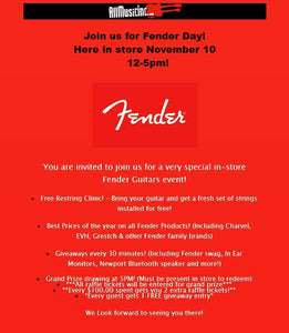 Join us for Fender Guitar Day! Here in store November 10, 2018 12pm-5pm!