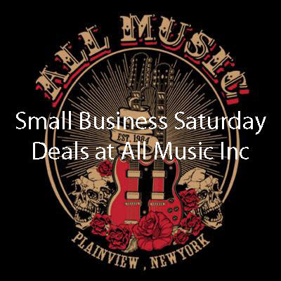 Small Business Saturday @ All Music Inc