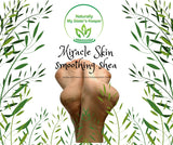 Miracle Skin Smoothing Shea for Cracked Feet - Naturally My Sister's Keeper