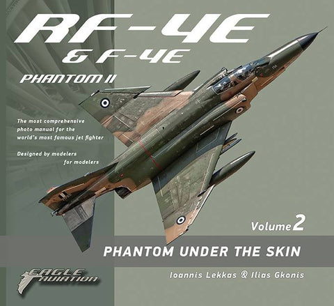 Phantom Under the Skin - Volume 2: RF-4E & F-4E - Book