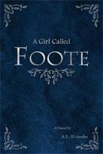 A Girl Called Foote by A.E. Walnofer (Review)