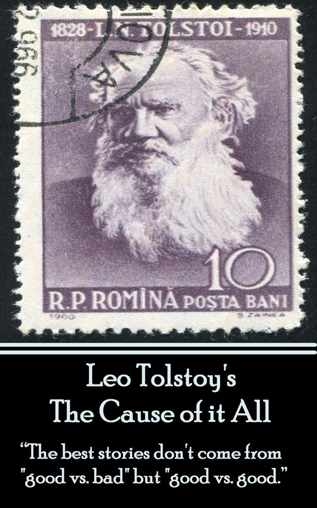 Leo Tolstoy - The Cause of it All (Ebook) - Deadtree Publishing