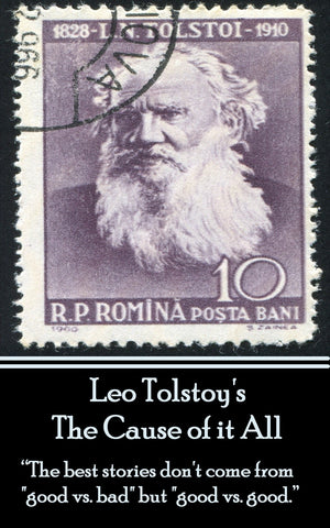 Leo Tolstoy - The Cause of it All (Ebook) - Deadtree Publishing - Ebook - Biography