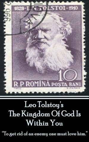 Leo Tolstoy - The Kingdom Of God Is Within You (Ebook) - Deadtree Publishing - Ebook - Biography