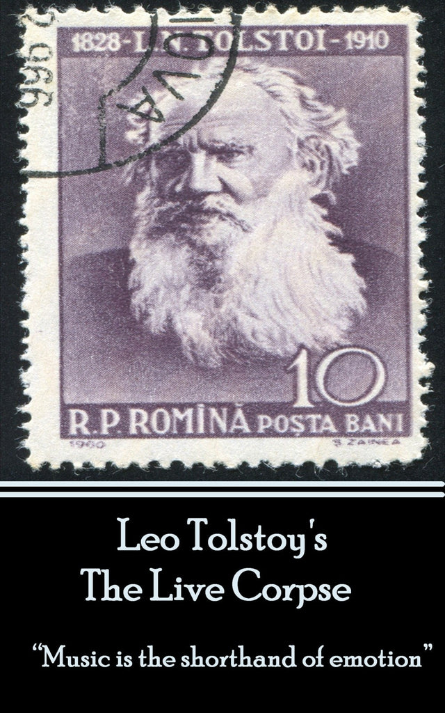 Leo Tolstoy - The Live Corpse (Ebook) - Deadtree Publishing