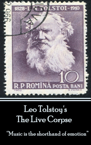 Leo Tolstoy - The Live Corpse (Ebook) - Deadtree Publishing - Ebook - Biography