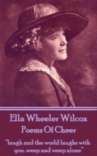 Ella Wheeler Wilcox - Poems Of Cheer (Ebook) - Deadtree Publishing - Ebook - Biography
