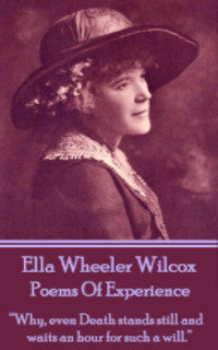 Ella Wheeler Wilcox - Poems Of Experience (Ebook) - Deadtree Publishing - Ebook - Biography