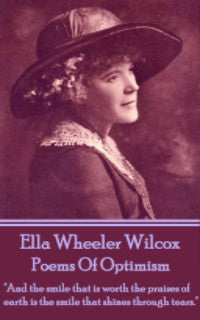 Ella Wheeler Wilcox - Poems Of Optimism (Ebook) - Deadtree Publishing - Ebook - Biography