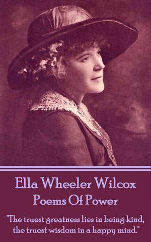 Ella Wheeler Wilcox - Poems Of Power (Ebook) - Deadtree Publishing - Ebook - Biography