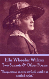 Ella Wheeler Wilcox - Two Sunsets & Other Poems (Ebook) - Deadtree Publishing - Ebook - Biography