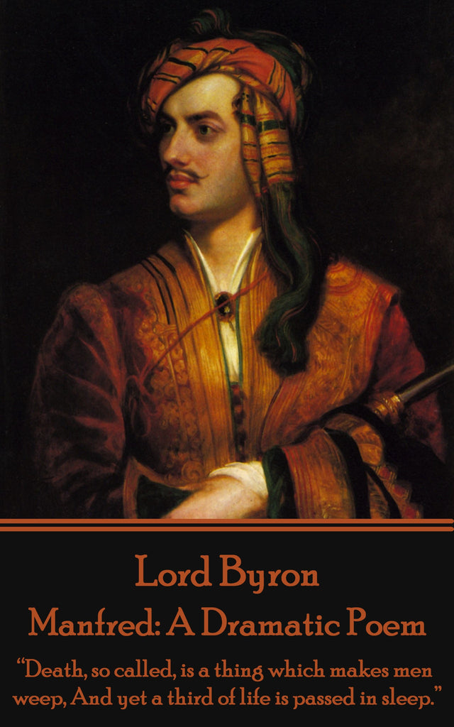 Lord Byron - Manfred: A Dramatic Poem (Ebook) - Deadtree Publishing - Ebook - Biography
