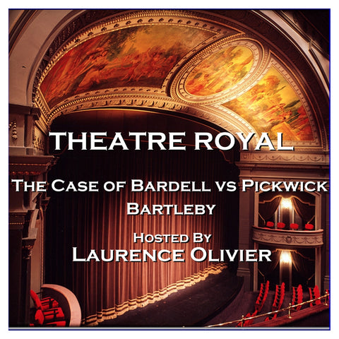 Theatre Royal - The Case of Bardell vs Pickwick & Bartleby: Episode 9 (Audiobook) - Deadtree Publishing