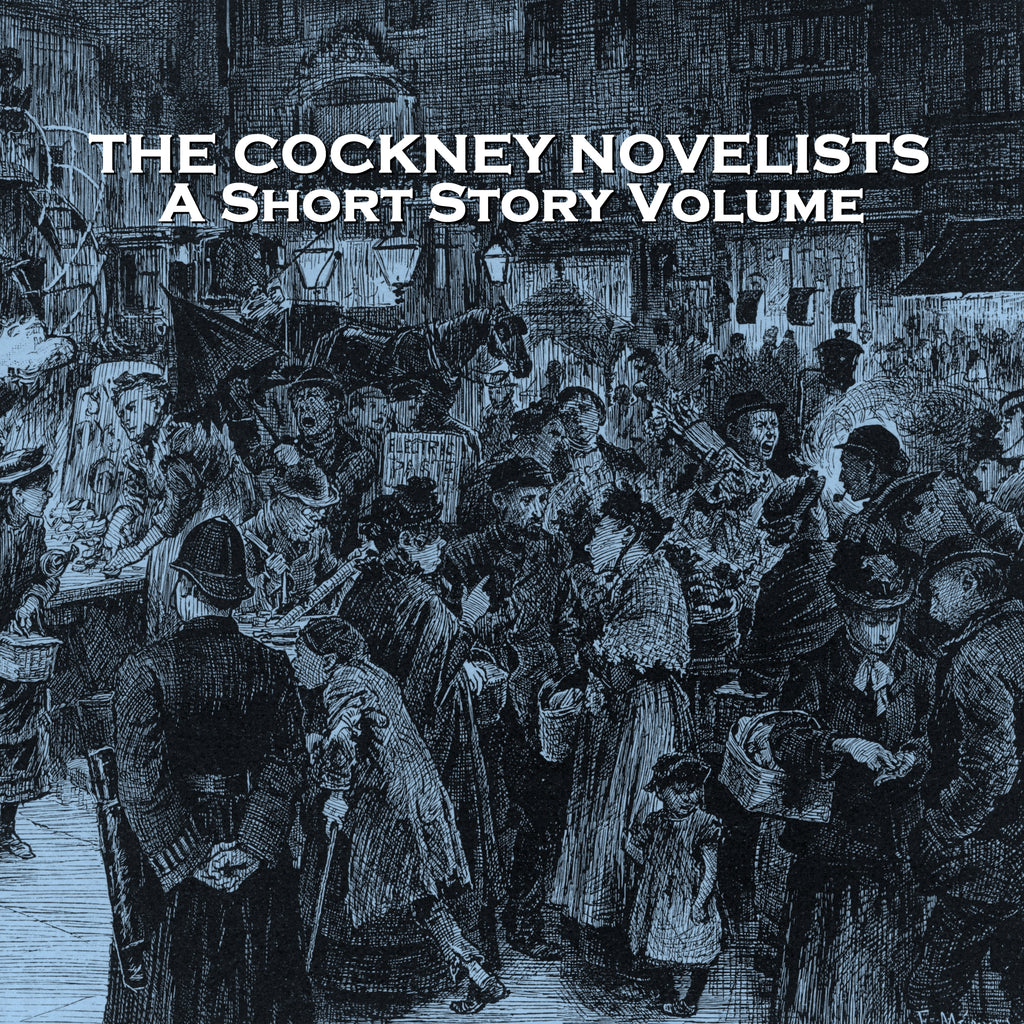 The Cockney Novelists - A Short Story Volume (Audiobook) - Deadtree Publishing - Audiobook - Biography