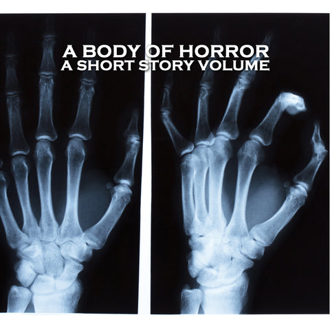 A Body of Horror - A Short Story Volume (Audiobook) - Deadtree Publishing