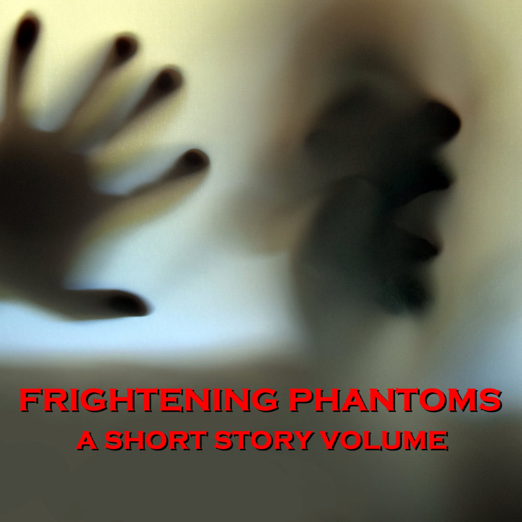 Frightening Phantoms - A Short Story Volume (Audiobook) - Deadtree Publishing - Audiobook - Biography