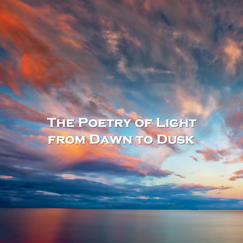 The Poetry Of Light - From Dawn To Dusk (Audiobook)