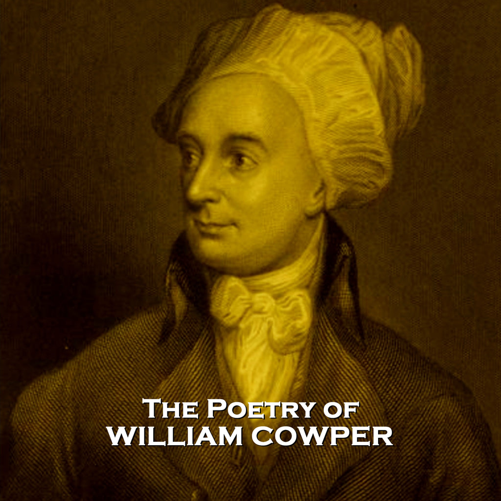 William Cowper, The Poetry Of (Audiobook) - Deadtree Publishing - Audiobook - Biography