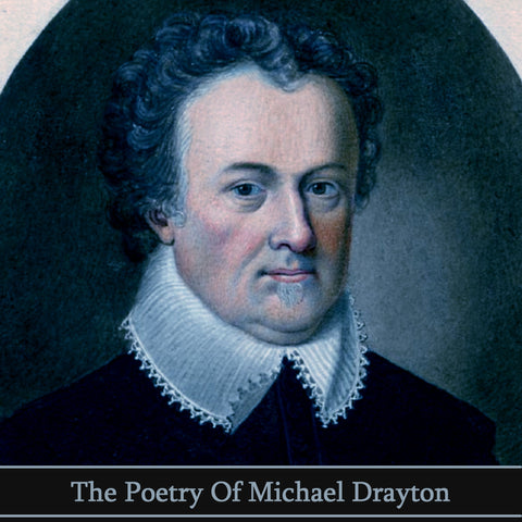 Michael Drayton, The Poetry Of (Audiobook) - Deadtree Publishing - Audiobook - Biography