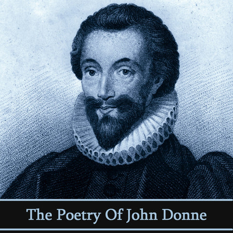 John Donne, The Poetry Of (Audiobook) - Deadtree Publishing - Audiobook - Biography