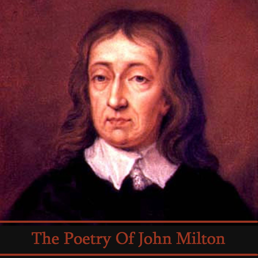 John Milton, The Poetry Of (Audiobook) - Deadtree Publishing - Audiobook - Biography