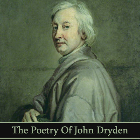 John Dryden, The Poetry Of (Audiobook) - Deadtree Publishing - Audiobook - Biography