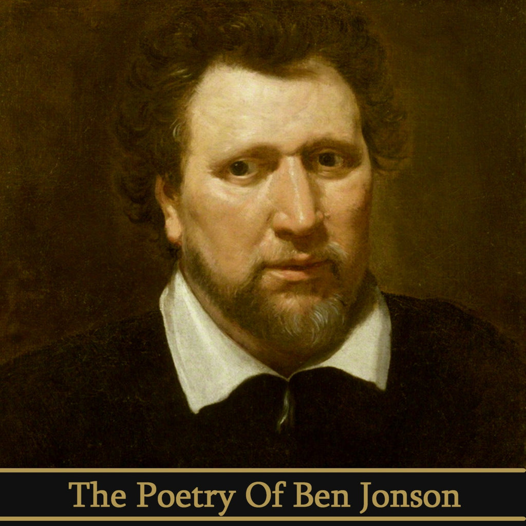 Ben Jonson, The Poetry Of (Audiobook) - Deadtree Publishing - Audiobook - Biography