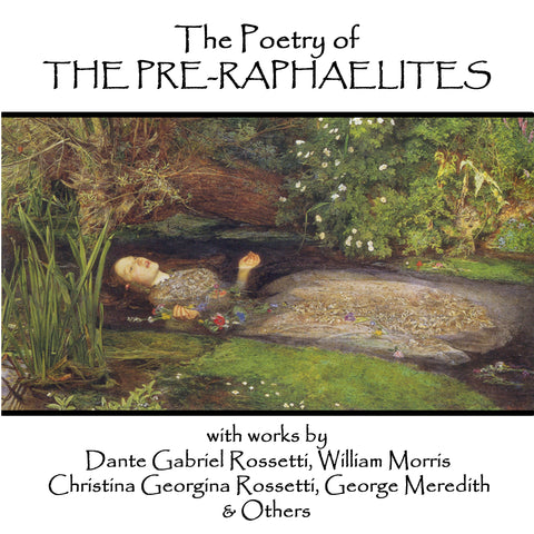 The Pre-Raphaelite Poets (Audiobook) - Deadtree Publishing - Audiobook - Biography