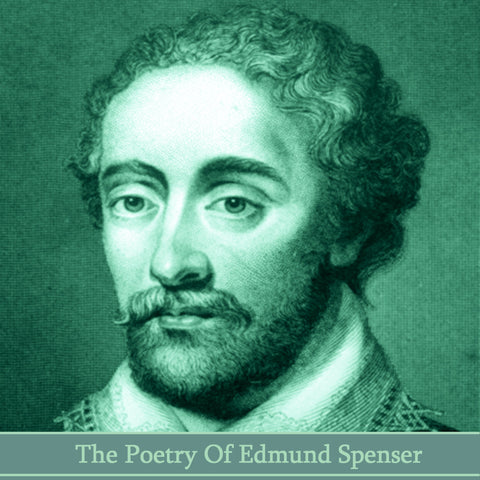 Edmund Spenser, The Poetry Of (Audiobook) - Deadtree Publishing - Audiobook - Biography