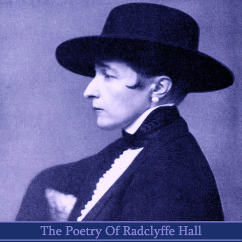 Radclyffe Hall, The Poetry Of (Audiobook) - Deadtree Publishing - Audiobook - Biography