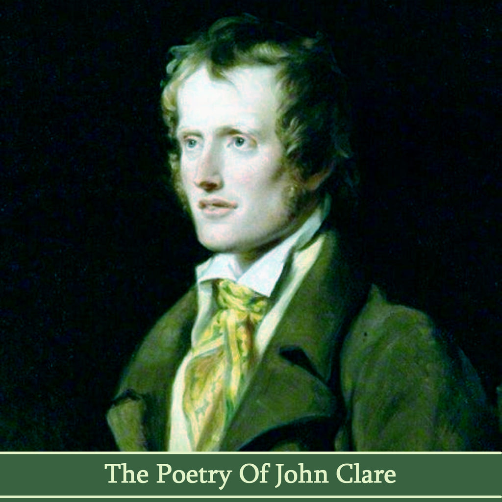 John Clare, The Poetry Of (Audiobook) - Deadtree Publishing - Audiobook - Biography