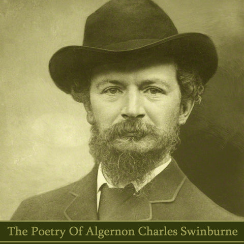 Algeron Charles Swinburne, The Poetry Of (Audiobook) - Deadtree Publishing - Audiobook - Biography