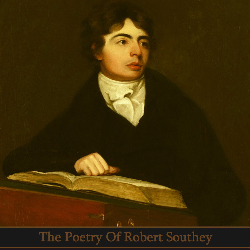 Robert Southey, The Poetry Of (Audiobook) - Deadtree Publishing - Audiobook - Biography