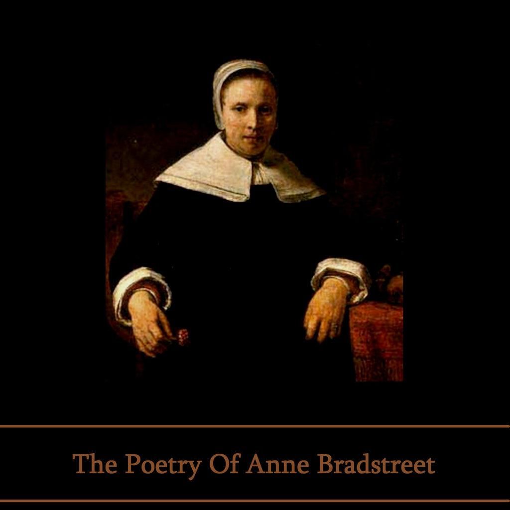 The Poetry of Anne Bradstreet (Audiobook) - Deadtree Publishing - Audiobook - Biography
