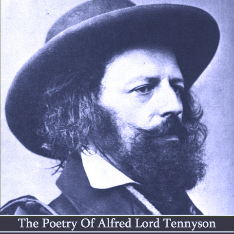 Alfred Lord Tennyson, The Poetry Of (Audiobook) - Deadtree Publishing - Audiobook - Biography