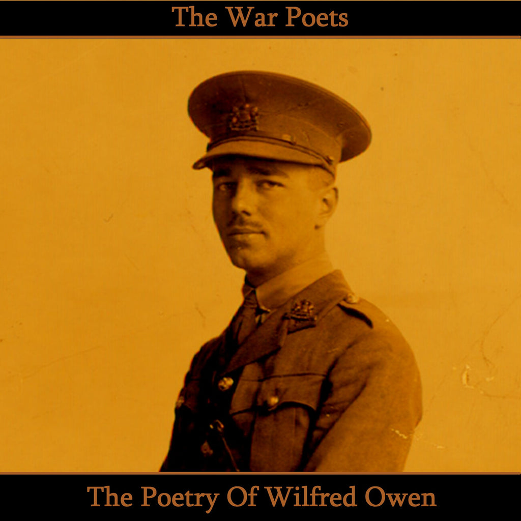 Wilfred Owen, The Poetry Of (Audiobook) - Deadtree Publishing - Audiobook - Biography
