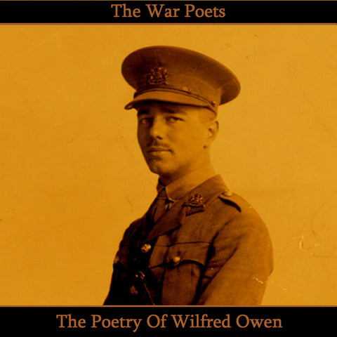 The Poetry of Wilfred Owen (Audiobook) - Deadtree Publishing - Audiobook - Biography
