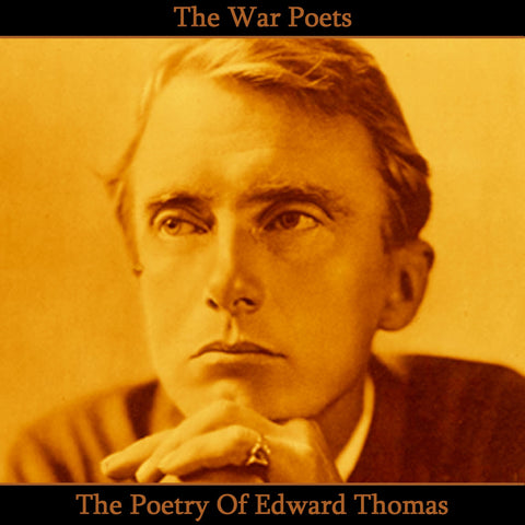Edward Thomas, The Poetry Of (Audiobook) - Deadtree Publishing - Audiobook - Biography