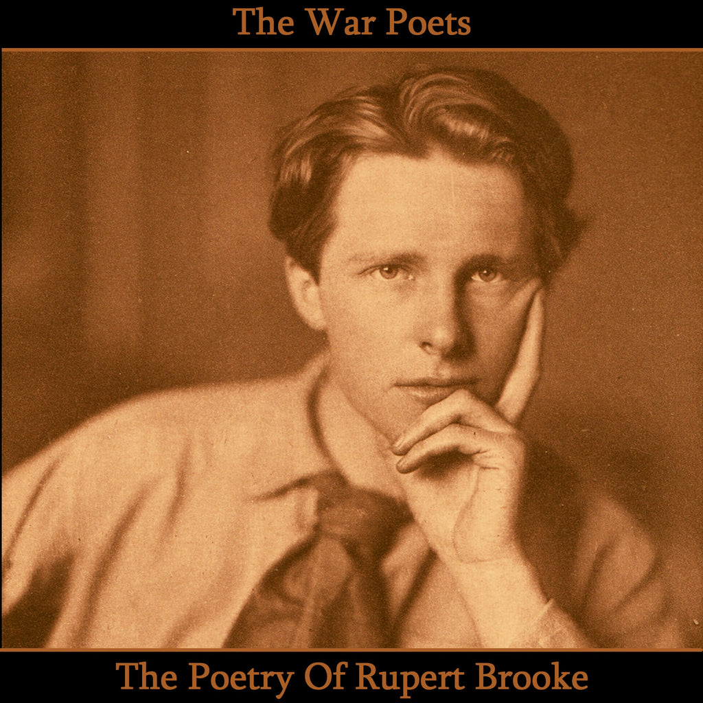 Rupert Brooke, The Poetry Of (Audiobook) - Deadtree Publishing - Audiobook - Biography